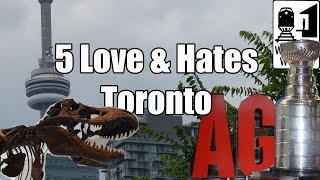 Toronto (ON) Canada  city images : Visit Toronto - 5 Things You Will Love & Hate About Toronto, Canada