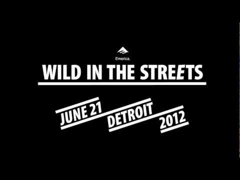 EMERICA WILD IN THE STREETS   il 21 giugno è skateboard day 0