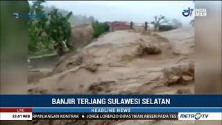 Video Banjir Terjang Sulawesi Selatan MP3, 3GP, MP4, WEBM, AVI, FLV Januari 2019