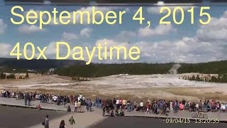 September 4, 2015 Upper Geyser Basin Daytime Streaming Camera Captures