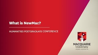Event: NewMac Humanities Postgraduate ConferenceDate: 17 July 2017Abstract Submission Date: 3 June 2017https://newmacconference.wordpress.com/