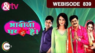 Bhabi Ji Ghar Par Hain - भाबीजी घर पर हैं - Episode 839  - May 16, 2018 - Webisode