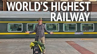On board the world's highest railway - the train to Tibet 西藏 (XīZàng)