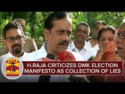 H-Raja-criticizes-DMK-Election-Manifesto-as-Collection-of-Lies-Thanthi-TV