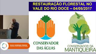 Forest Restoration Workshop – Paulo Henrique Pereira | Secretary of the Environment of Extrema (MG)