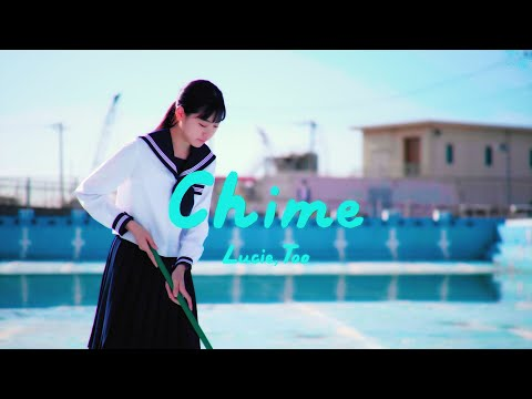 , title : 'Lucie,Too - Chime (Official Music Video)'