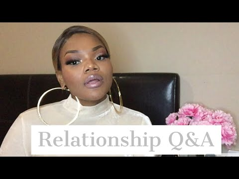 TALKSWITHXO// RELATIONSHIP Q&A PART 1 // SOUTH AFRICAN YOUTUBER