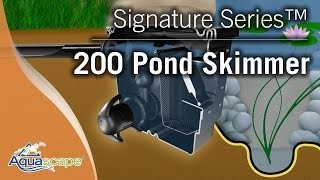Signature Series™ 200 Pond Skimmer