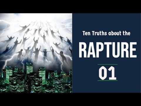The Rapture Sermon Series 01. Ten Truths about the Rapture - part 1. 1 Thessalonians 4:13-18.