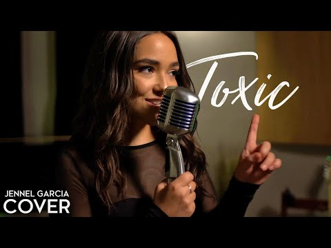 """Britney Spears  """"Toxic"""" Cover by Jennel Garcia"""