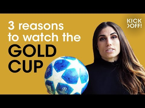 Gold Cup 2019 | 3 reasons why this is the cup to look out for