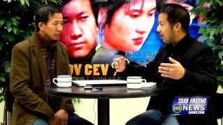 Suab Hmong News:  Exclusive Interview Pao Hue Vang, movie Director/Producer