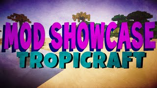 Minecaft MOD SHOWCASE | Tropicraft! | EXPLODING FLOWER CREEPERS?!