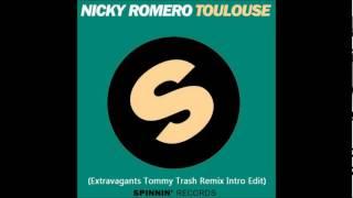 Video Nicky Romero - Toulouse (Extravagants Tommy Trash Remix  Intro Edit) MP3, 3GP, MP4, WEBM, AVI, FLV Juni 2018