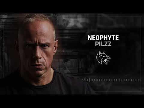 Neophyte - Pilzz