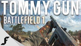 Using a Tommy Gun in Battlefield 1 ( New Favourite )