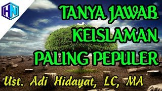 Video Kajian Umum : Tanya Jawab Keislaman 1 || Ustadz Adi Hidayat, LC, MA MP3, 3GP, MP4, WEBM, AVI, FLV Desember 2018