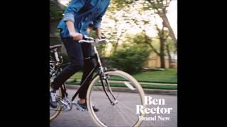 Ben Rector - Like the World is Going to End
