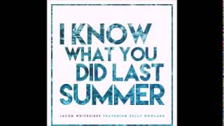 Jacob Whitesides - I Know What You Did Last Summer ft. Kelly Rowland