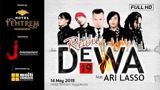 DEWA 19 - Kangen with Ari Lasso  REUNI DEWA19  (Live Concert )