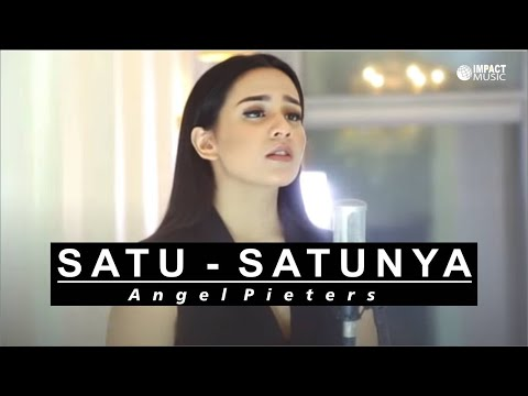 Download Lagu Angel Pieters - Satu Satunya Yang Kuandalkan Music Video