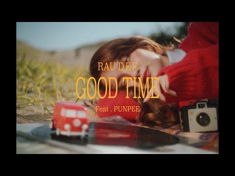 , title : 'RAU DEF - GOOD TIME feat. PUNPEE'