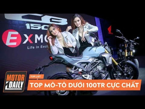 Top 8 mô-tô 2019 CỰC CHUẨN giá dưới 100 triệu đồng KHÔNG THỂ BỎ QUA |MOTORDAILY| - Thời lượng: 15:45.
