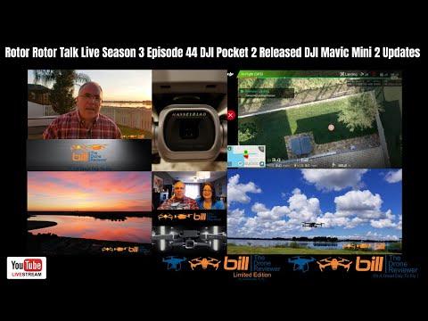 Rotor Talk Live Season 3 Episode 44 DJI Pocket 2 Released DJI Mavic Mini 2 Updates