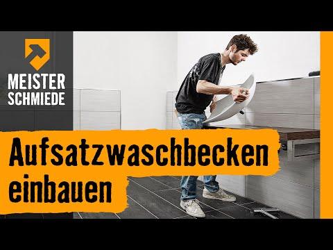 Aufsatzwaschbecken einbauen | HORNBACH Meisterschmiede