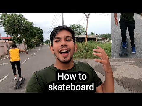 How to skateboard, learn skateboard in hindi, Hindi skateboard tutorial