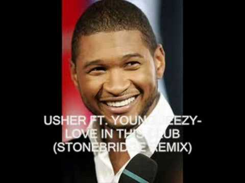 Usher Ft. Young Jeezy- Love In This Club (Stonebridge Remix)