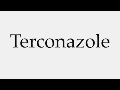How to Pronounce Terconazole
