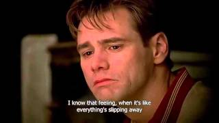 """Last thing I would ever do is lie to you."" - The Truman Show"