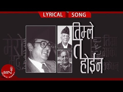 (Timle Ta Hoina - Bachhu Kailash | Lyrical Video - Nepali All Time Hit Song | Music Nepal - Duration: 4 minutes, 22 seconds.)
