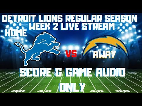 DETROIT LIONS vs  LOS ANGELES CHARGERS REGULAR SEASON WEEK 2 LIVE STREAM WATCH PARTY[GAME AUDIO ONLY