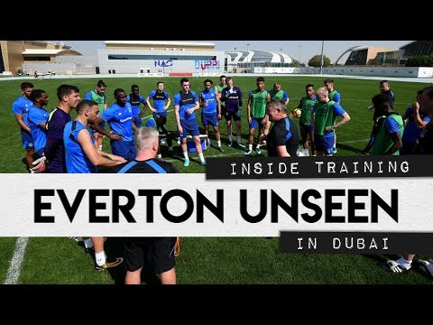 Video: EVERTON UNSEEN #5: INSIDE TRAINING IN DUBAI