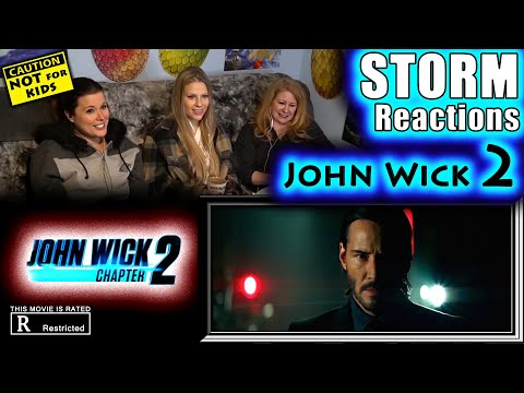 John Wick 2 | STORM Reactions