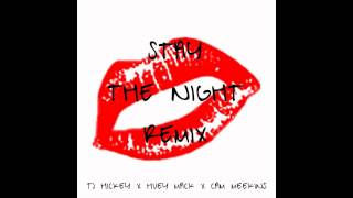 Thumbnail for TJ Hickey ft. Huey Mack, Cam Meekins — Stay The Night (Remix)