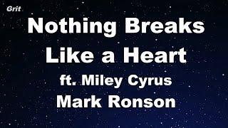 Nothing Breaks Like a Heart ft. Miley Cyrus - Mark Ronson Karaoke 【No Guide Melody】 Instrumental