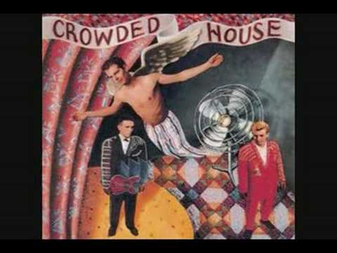 Crowded House - Don't Dream It's Over (Extended Version)