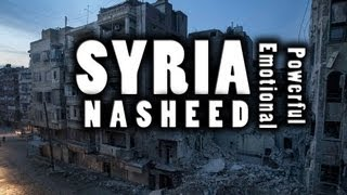 Allah-SWT.com SYRIA - Very Powerful Emotional Nasheed