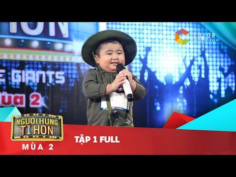 Người Hùng Tí Hon Mùa 2 - TẬP 1 FULL