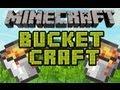 Minecraft Mody -  Bucket Craft 1.3.2 - Nowe wiadra i Ich Działanie + Info&Nowe Tło