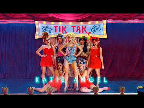 KATIE ANGEL - TIK TAK (OFFICIAL VIDEO)