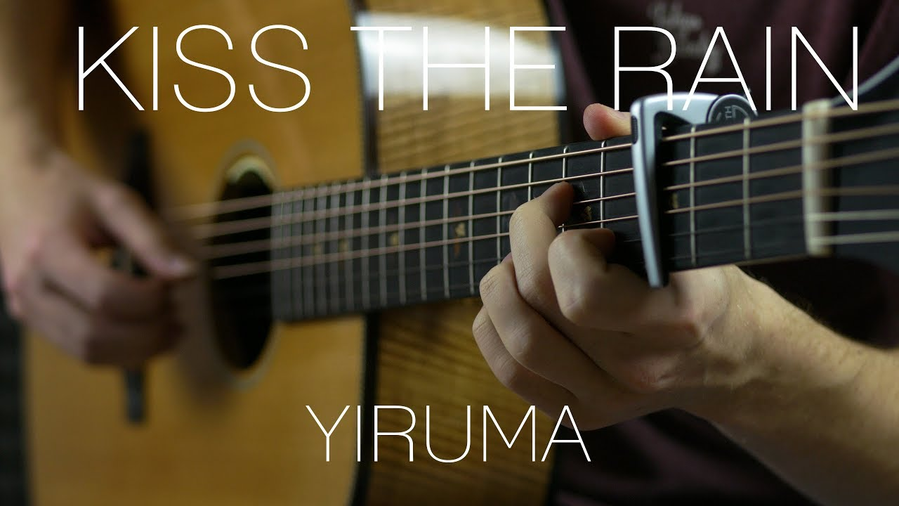 Yiruma – Kiss the Rain | Beautiful Guitar Songs #3