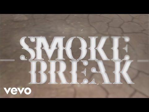 Smoke Break Lyric Video