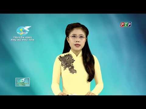 Chương trình Truyền hình Phụ nữ Phú Yên tháng 5.2017
