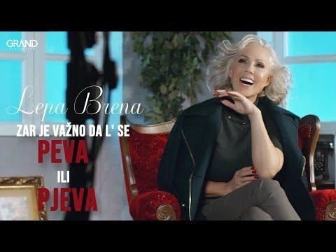 Zar je važno da l' se peva ili pjeva – Lepa Brena – nova pesma i tv spot