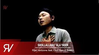 Video Shollallohu 'Ala Yasin - Rijal Vertizone Feat. Fikri Yasir & Zuslim MP3, 3GP, MP4, WEBM, AVI, FLV September 2019