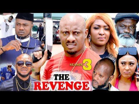 The Revenge Season 3 {New Movie} - Yul Edochie|2019 Latest Nigerian Nollywood Movie